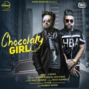 chocolaty-girl-song-vishoo-feat-sukhe-muzical-doctorz-chocolate-rang-te-brown-akhiyan