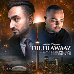 dil-di-awaaz-jay-randhawa-feat-deep-jandu-songs