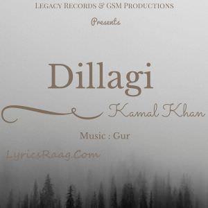 Dillagi-by-Kamal-Khan-Songs
