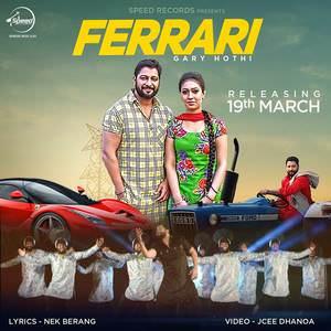 ferrari-gary-hothi-punjabi-songs