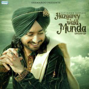 hazaarey-wala-munda-album-songs-satinder-sartaaj-hazare
