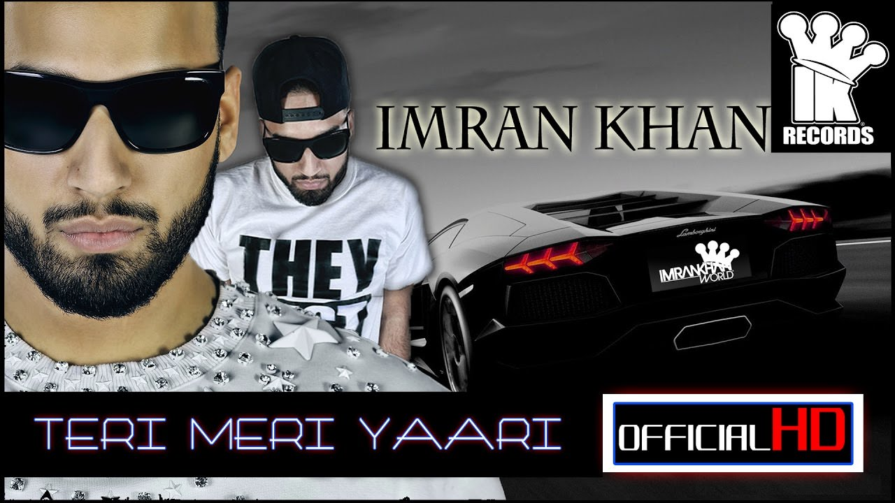 Teri Meri Yaari Lyrics Imran Khan Leaked Song