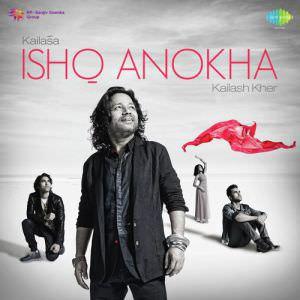 o-jogi-kailash-kher-kailasa-ishq-anokha