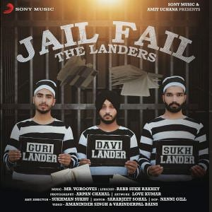 jail-fail-lsong-the-landers-ft-mr-v-grooves