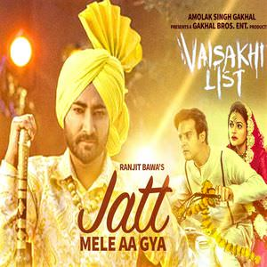 jatt-mele-aa-gya-ranjit-bawa-vaisakhi-list-movie-songs