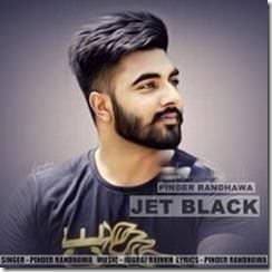 Jet Black by Pinder Randhawa Songs