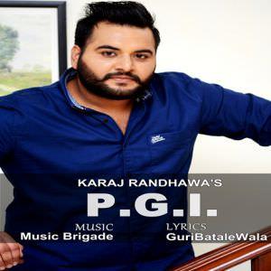 pgi-song-karaj-randhawa-feat-music-brigade