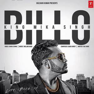 billo-song-mika-singh-feat-millind-gaba