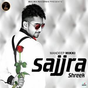 sajjra-shareek-mandeep-mikki-desi-crew-songs