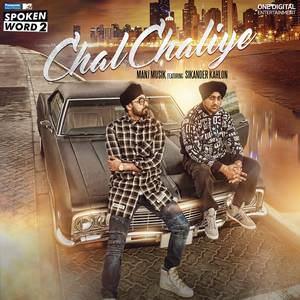 chal-chaliye-song-manj-musik-feat-sikander-kahlon