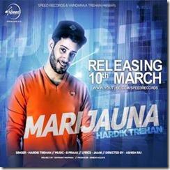 Marijuana Hardik Trehan Latest Punjabi Song 2016