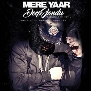 mere-yaar-deep-jandu-randy-j-songs