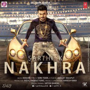 nakhra-sarthi-k-feat-ranjha-songs