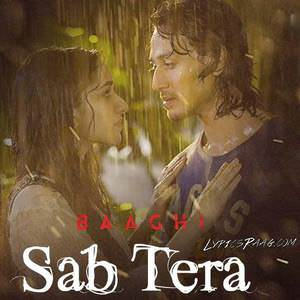 sab-tera-song-armaan-malik-ft-shraddha-kapoor-baaghi-movie