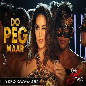 do-peg-maar-neha-kakkar-ft-tony-kakkar-one-night-stand-film-songs