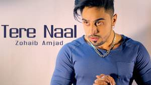 tere-naal-zohaib-amjad-feat-bilal-saeed-songs