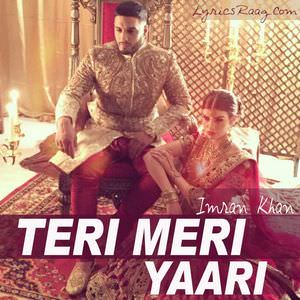 teri-meri-yaari-imran-khan-new-songs-suraj-di-chan-nal
