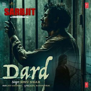 dard-song-sonu-nigam-sarbjit-randeep
