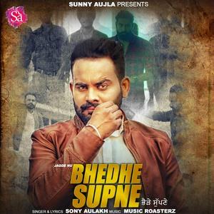 bhedhe-supne-sony-aulakh-songs