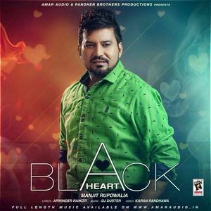 black-heart-song-manjit-rupowalia-kale-dil-waliye