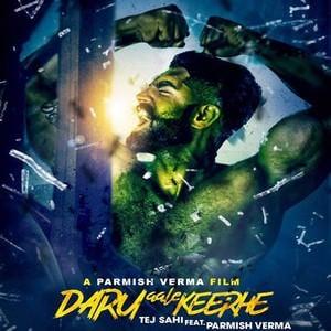 daru-aale-keerhe-tej-sahi-feat-parmish-verma-songs-wale