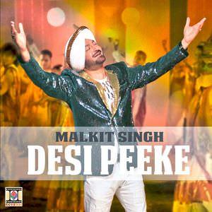 desi-peeke-malkit-singh-ft-nick-dhammu-songs
