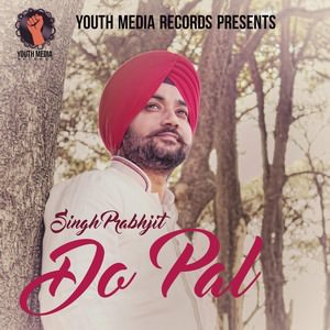 do-pal-singh-prabhjit-songs