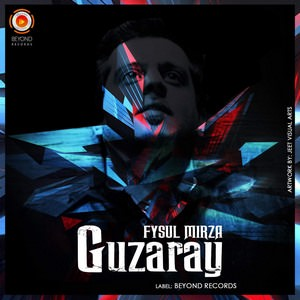 guzaray-fysul-mirza-songs