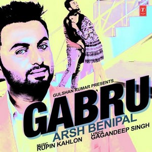 gabru-song-aarsh-benipal