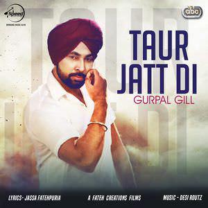taur-jatt-di-gurpal-gill-songs