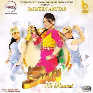 gutt-te-rumaal-jasmeen-akhtar-desi-crew-gut-rumal-songs