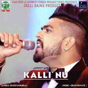 kalli-nu-by-jimmy-wraich-songs