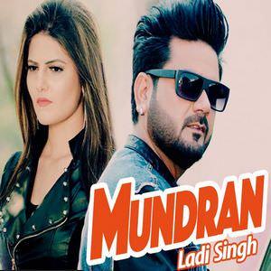 mundran-Ladi -Singh