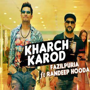 kharch-karod-fazilpuria-feat-randeep-hooda-song-laal-rang