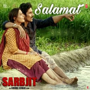 salamat-sarbjit-arijit-singh-tulsi-kumar-amaal-mallik