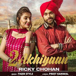 2-akhiyan-ricky-chohan-feat-tigerstyle-songs