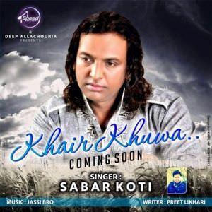 khair-khuwa-sabar-koti-sad-songs