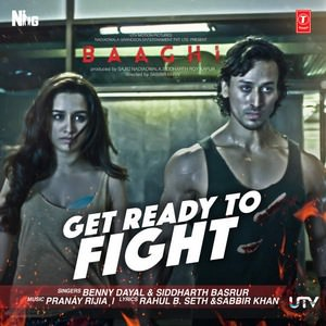 get-ready-to-fight-song-benny-dayal-baaghi-movie