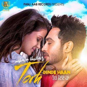 torh-dinde-haan-nishawn-bhullar-songs