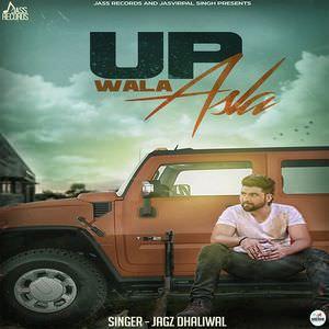 up-wala-asla-jagz-dhaliwal-songs-wale-da
