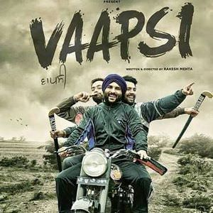 vaapsi-2016-punjabi-movie-harish-verma-wiki-info-release-dates-songs