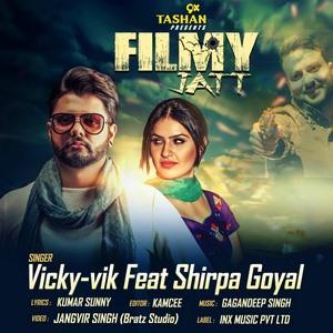 filmy-jatt-lyrics-vicky-vik-shirpa-goyal-songs
