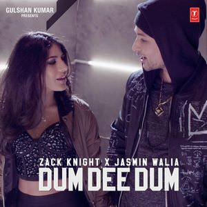 dum-dee-dee-dum-zack-knight-jasmin-walia-song