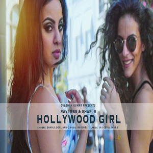 hollywood-girl-song-shar-s-feat-ravi-rbs