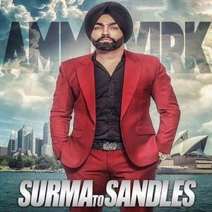 surma-to-sandals-ammy-virk-b-praak-jaani-mp3-songs-download