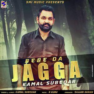bebe-da-jagga-song-kamal-subedar