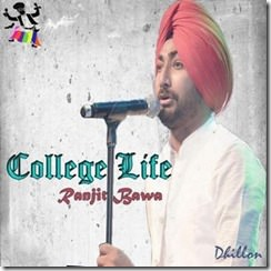 Collage Life by Ranjit Bawa Songs