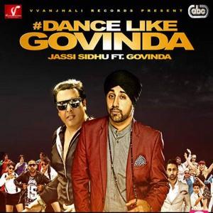 dance-like-govinda-jassi-sidhu-Govinda-song