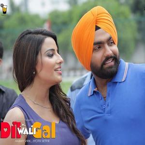 Dil-Wali-Gal-ft-Ammy-Virk-Jyotii-Sethi