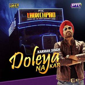 Doleya-Na-Kar-Karman-Singh